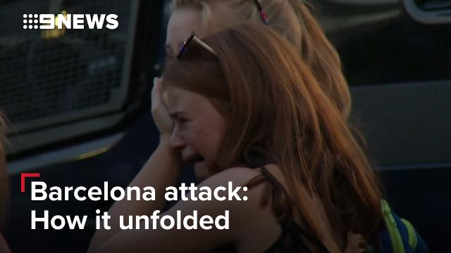 Barcelona attack: How it unfolded